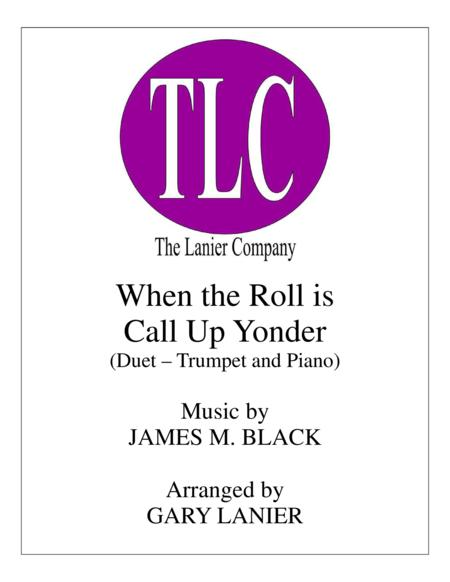 WHEN THE ROLL IS CALLED UP YONDER (Duet – Bb Trumpet and Piano/Score and Parts)