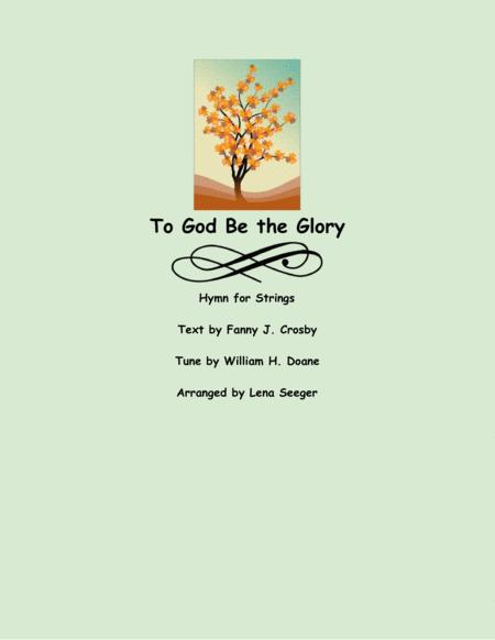 To God Be the Glory (String Orchestra)