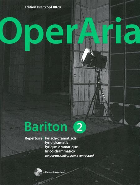 OperAria: Bariton Volume 2: lyrisch-dramatisch