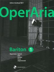 OperAria: Bariton Volume 1: lyrisch