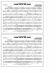 Come with Me Now - 1st Trombone