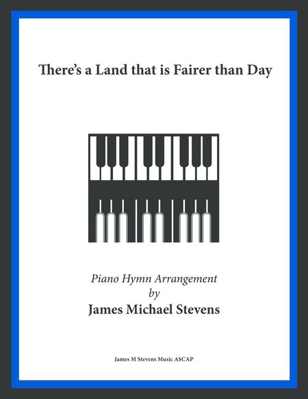 There's a Land that is Fairer than Day