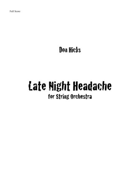 Late Night Headache for Intermediate String Orchestra