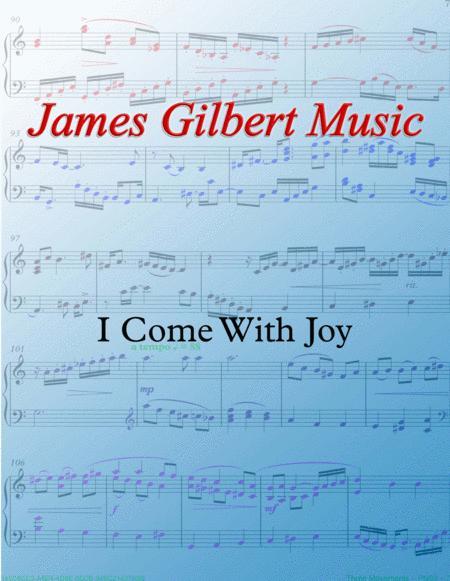 I Come With Joy