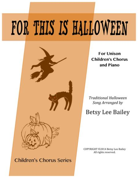 For This Is Halloween for Unison Children's Chorus and Piano