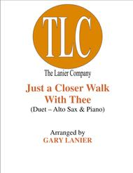 JUST A CLOSER WALK WITH THEE (Duet – Alto Sax and Piano/Score and Parts)