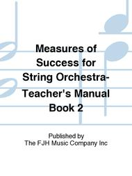 Measures of Success for String Orchestra-Teacher's Manual Book 2