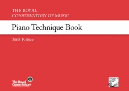The Royal Conservatory Music Development Program Piano Technique Book