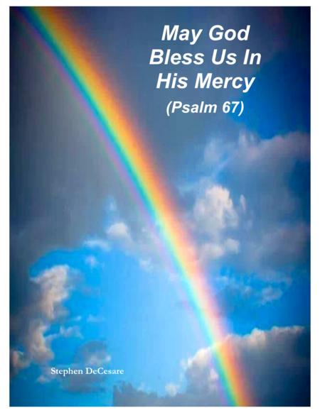May God Bless Us In His Mercy (Psalm 67)