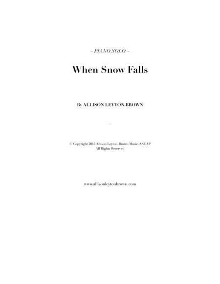 When Snow Falls - Evocative Piano Solo - by Allison Leyton-Brown