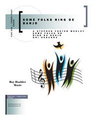 Some Folks Ring De Banjo