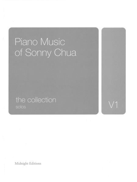 Piano Music of Sonny Chua - The Collection: Solos