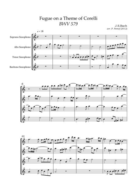 J. S. BACH - Fugue on a Theme of Corelli BWV 579 for 4 Saxophone Quartet - score and parts