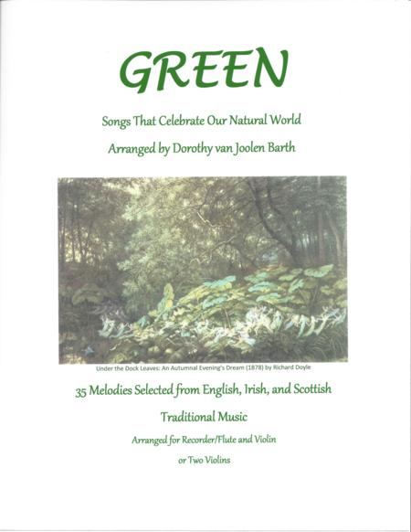 Green: Songs That Celebrate Our Natural World (Complete Duo Anthology)