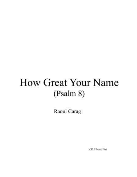 How Great Your Name (Psalm 8)