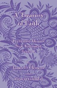 A Treasury of Faith: Lectionary Hymns, New Testament, Series C