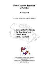 Four Canadian Sketches (8-part Flute Choir)