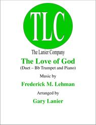 THE LOVE OF GOD (Duet – Bb Trumpet and Piano/Score and Parts)