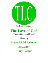 THE LOVE OF GOD (Duet – Oboe and Piano/Score and Parts)