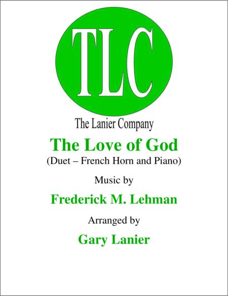 THE LOVE OF GOD (Duet – French Horn and Piano/Score and Parts)