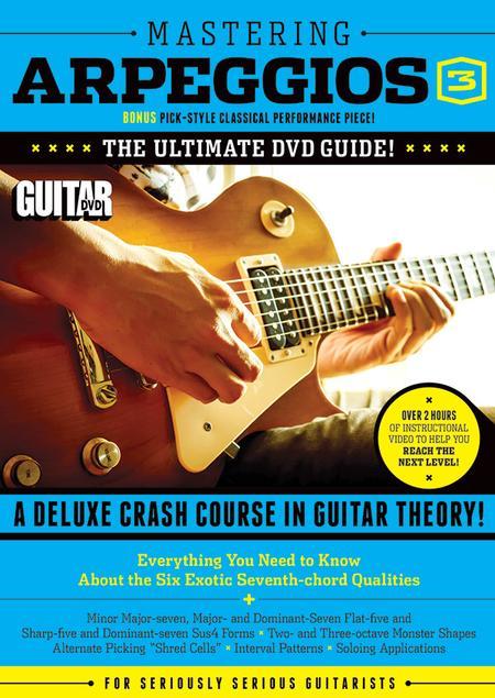 Guitar World -- Mastering Arpeggios, Volume 3
