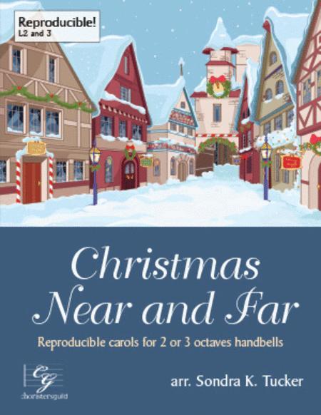 Christmas Near and Far (2 or 3 octaves)