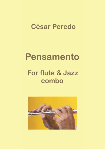 Pensamento for flute and jazz combo