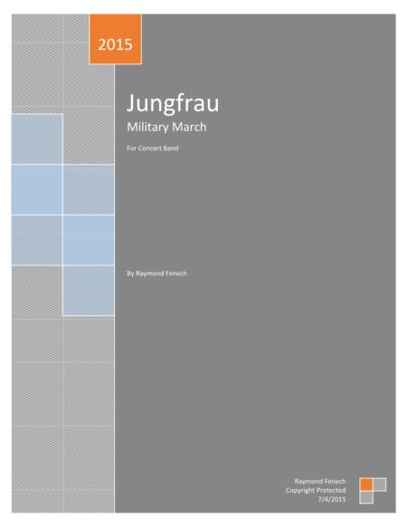 Jungfrau (Military March) - for Pep Band; Concert Band; Marching Band