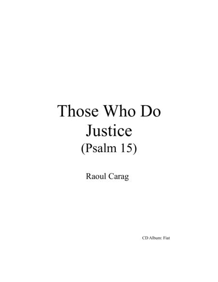 Those Who Do Justice (Psalm 15)