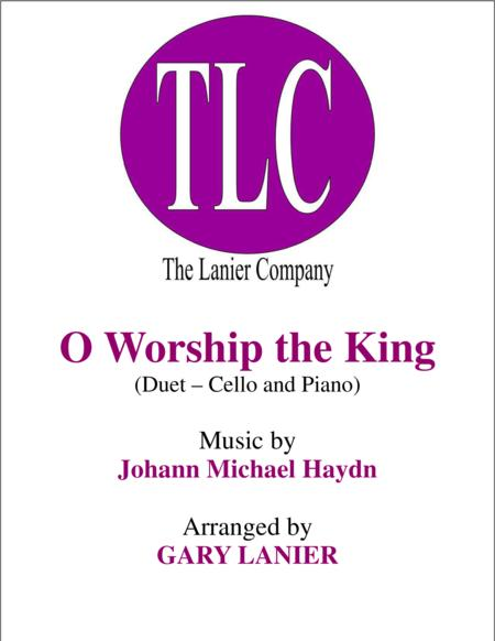 O WORSHIP THE KING (Duet – Cello and Piano/Score and Parts)