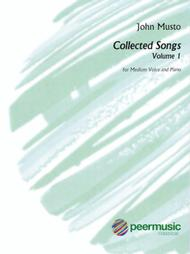 John Musto - Collected Songs: Volume 1