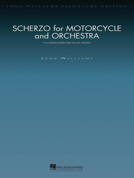 Scherzo for Motorcycle and Orchestra (from Indiana Jones and the Last Crusade)