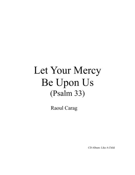 Let Your Mercy Be Upon Us (Psalm 33)