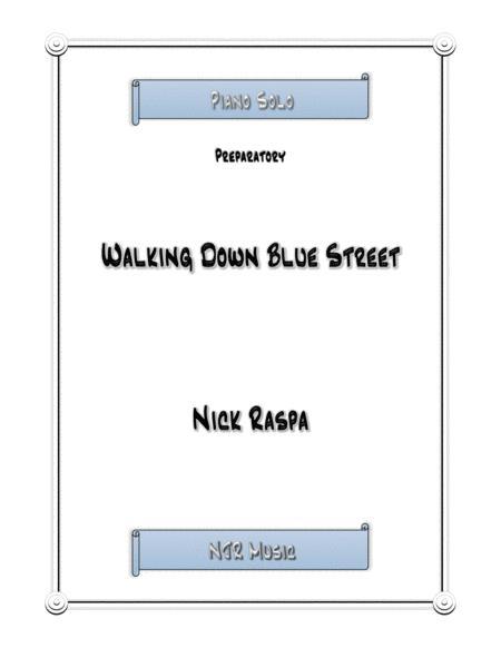 Walking Down Blue Street