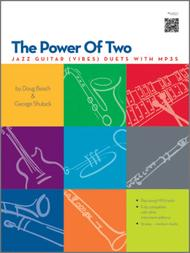 Power Of Two, The - Jazz Guitar (Vibes) Duets with MP3s