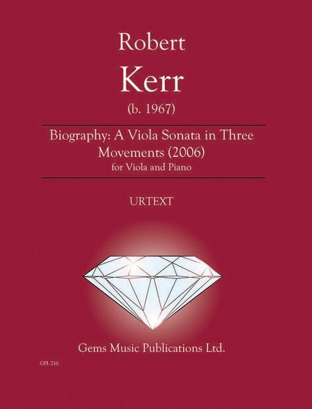 Biography: A Viola Sonata in Three Movements (2006)