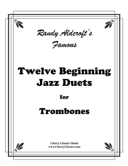 Twelve Beginning Jazz Duets for Trombones