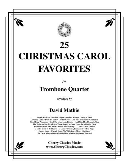 25 Christmas Carol Favorites for Trombone Quartet