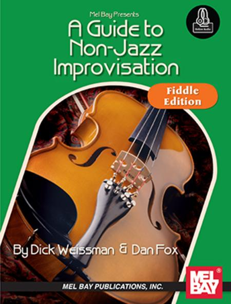 A Guide to Non-Jazz Improvisation: Fiddle Edition