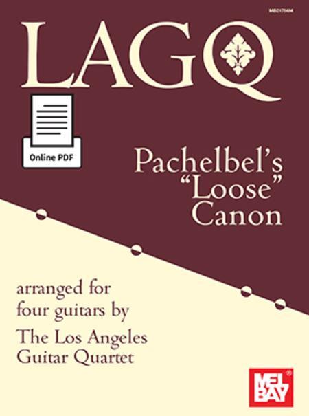 LAGQ: Pachelbel's Loose Canon
