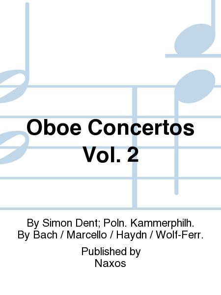 Oboe Concertos Vol. 2