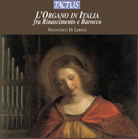 L'Organo in Italia Fra Rinasci