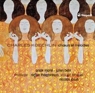 Charles Koechlin: Songs & Works for Female Chorus
