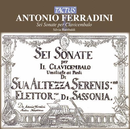 Ferradini: 6 Sonate Per Clavic