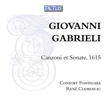 Canzoni Et Sonate 1615