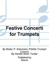 Festive Concerti for Trumpets