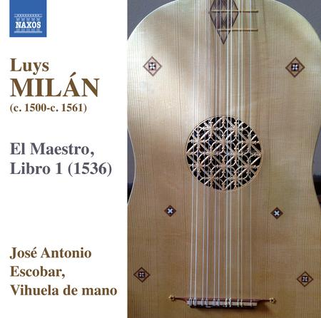 Luys Milan: Works for Solo Vihuela, Vol. 1