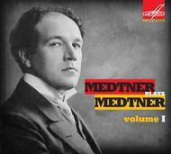 Volume 1: Medtner Plays