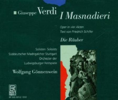 I Masnadieri/Die Rauber