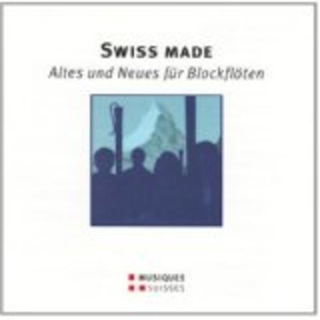 Swiss Made - Altes Und Neues F